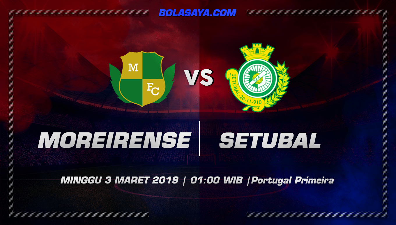 Prediksi Taruhan Bola Moreirense vs Vitoria Setubal 3 Maret 2019
