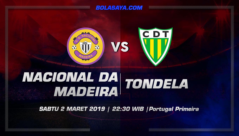 Prediksi Taruhan Bola Nacional da Madeira vs Tondela  2 Maret 2019