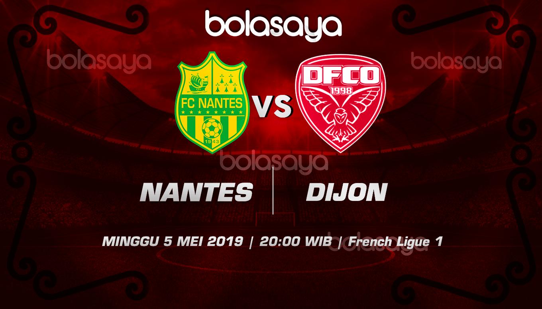 Prediksi Taruhan Bola Nantes vs Dijon 5 Mei 2019
