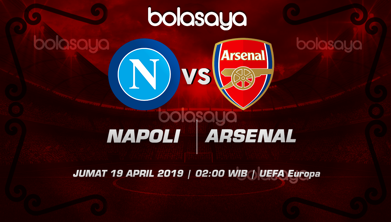Prediksi Taruhan Bola Napoli vs Arsenal 19 April 2019