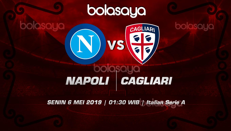 Prediksi Taruhan Bola Napoli vs Cagliari 6 Mei 2019