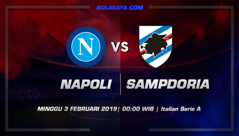 Prediksi Taruhan Bola Napoli vs Sampdoria 3 Februari 2019
