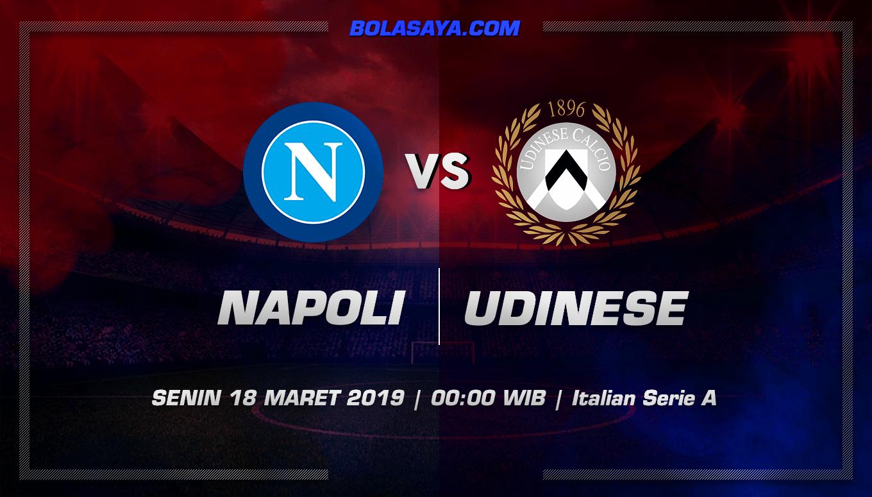 Prediksi Taruhan Bola Napoli vs Udinese 18 Maret 2019