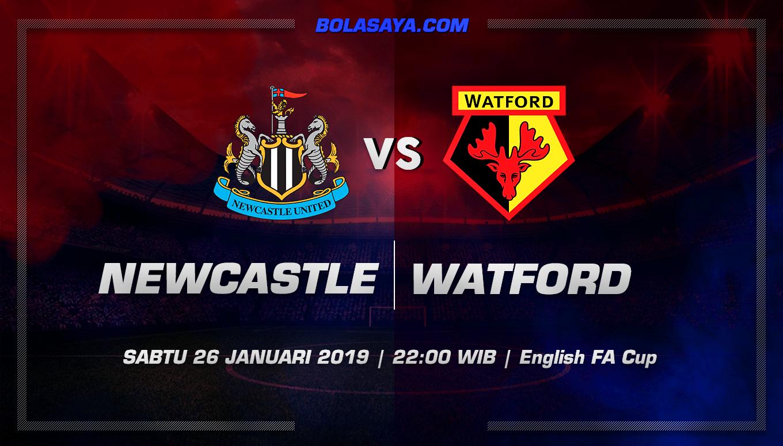 Prediksi Taruhan Bola Newcastle United vs Watford 26 Januari 2019