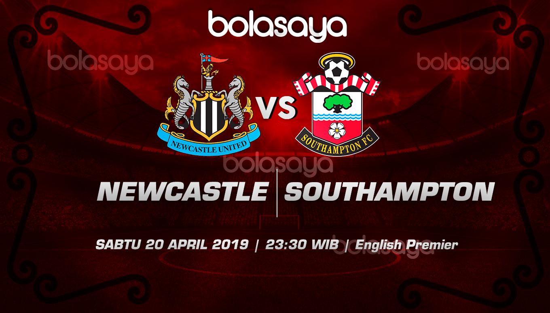 Prediksi Taruhan Bola Newcastle vs Southampto 20 April 2019