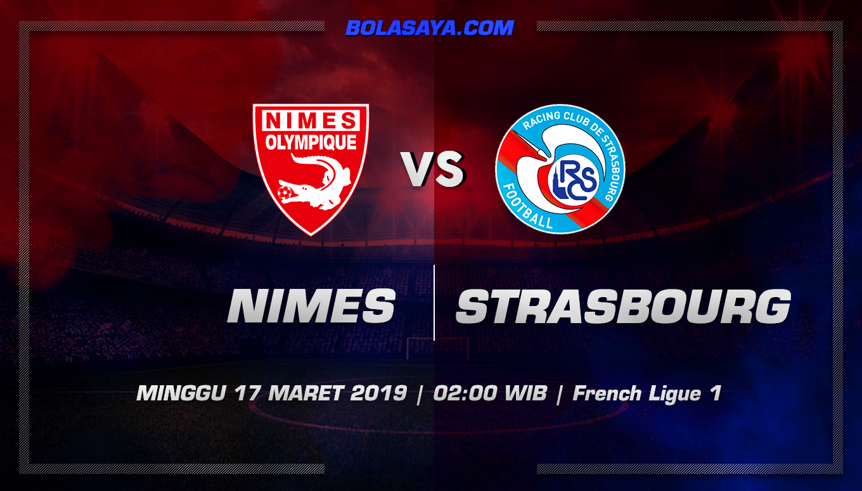 Prediksi Taruhan Bola Nimes vs Strasbourg 17 Maret 2019