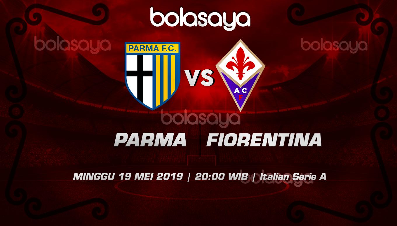 Prediksi Taruhan Bola Parma vs Fiorentina 19 Mei 2019