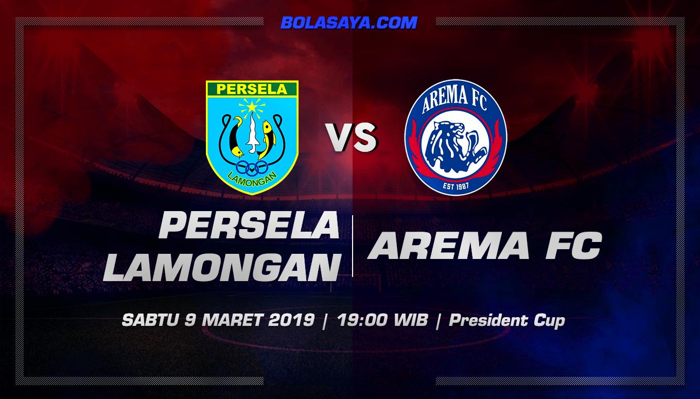 Prediksi Taruhan Bola Persela Lamongan vs Arema FC 9 Maret 2019