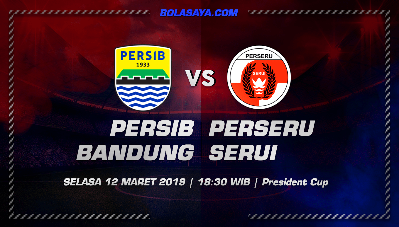 Prediksi Taruhan Bola Persib Bandung vs Perseru Serui 12 Maret 2019