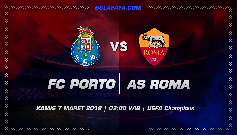 Prediksi Taruhan Bola Porto vs Roma 7 Maret 2019