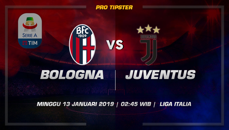 Prediksi Taruhan Bola Bologna vs Juventus 13 Januari 2019