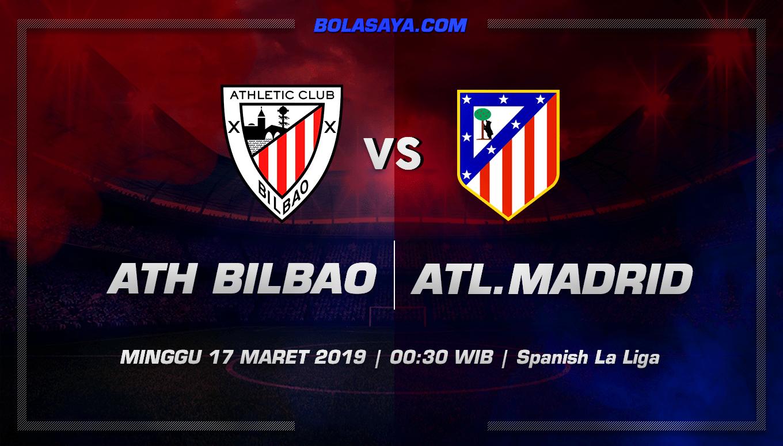 Prediksi Taruhan Bola Ath Bilbao vs Atl. Madrid 17 Maret 2019