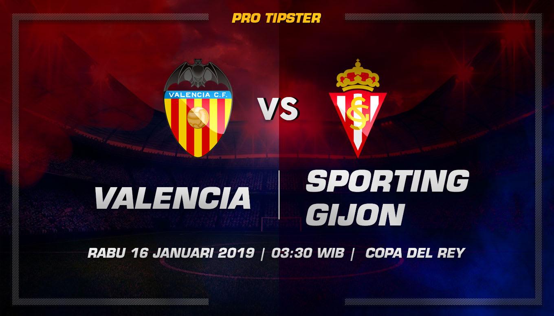 Prediksi Taruhan Bola Valencia vs Sporting Gijon 16 Januari 2019