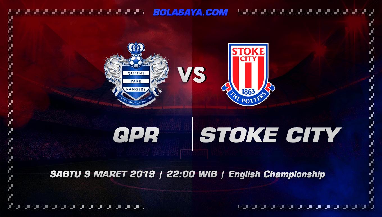 Prediksi Taruhan Bola QPR vs Stoke 9 Maret 2019