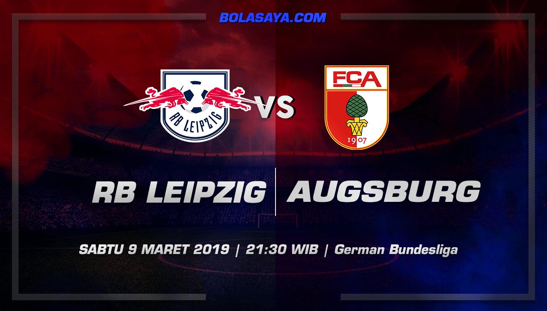 Prediksi Taruhan Bola RB Leipzig vs Augsburg 9 Maret 2019