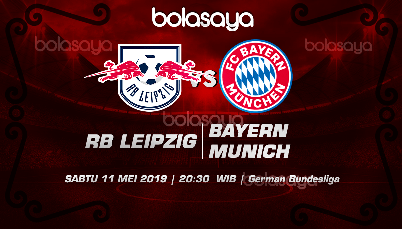 Prediksi Taruhan Bola RB Leipzig vs Bayern Munich 11 Mei 2019