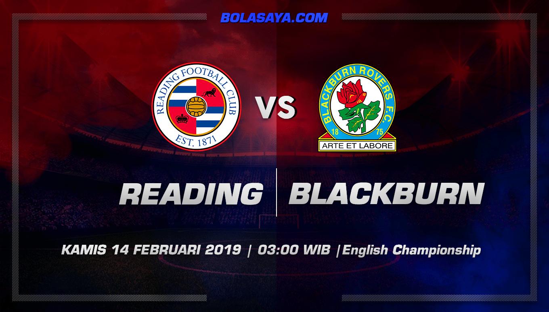 Prediksi Taruhan Bola Reading vs Blackburn 14 Ferbuari 2019
