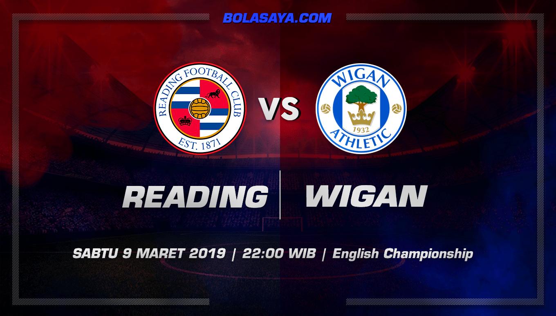 Prediksi Taruhan Bola Reading vs Wigan 9 Maret 2019