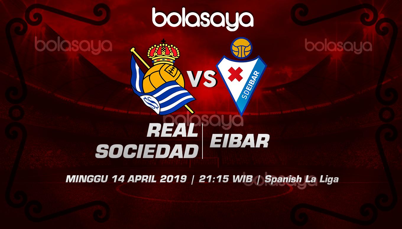 Prediksi Taruhan Bola Real Sociedad vs Eibar 14 April 2019