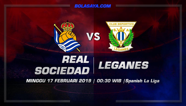 Prediksi Taruhan Bola Real Sociedad vs Leganes  17 Februari 2019