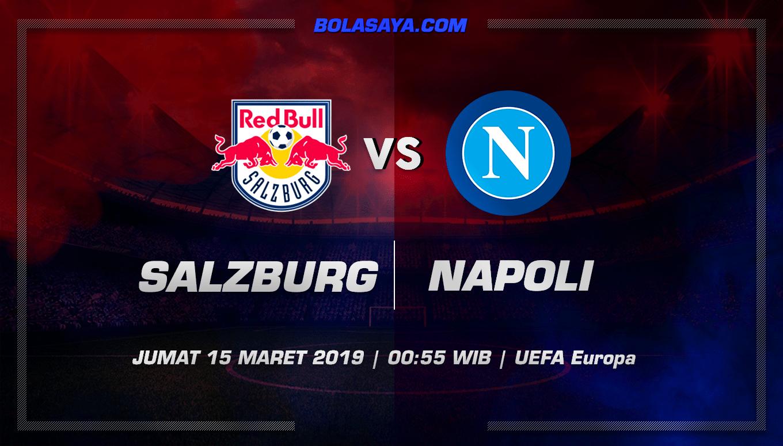 Prediksi Taruhuan Bola Red Bull Salzburg vs Napoli 15 Maret 2019