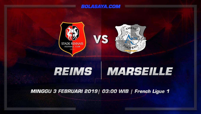 Prediksi Taruhan Bola Reims vs Marseille 3 Ferbruari 2019
