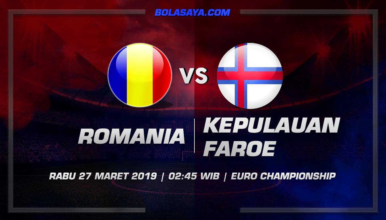 Prediksi Taruhan Bola Romania vs Kepulauan Faroe 27 Maret 2019