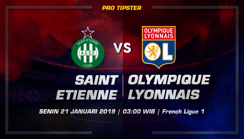 Prediksi Taruhan Bola Saint Etienne Vs Olympique Lyonnais 21 Januari 2019