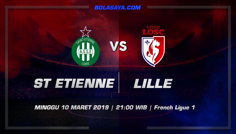 Prediksi Taruhan Bola Saint Etienne vs Lille 10 Maret 2019