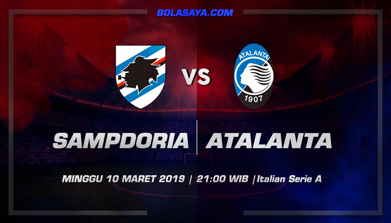 Prediksi Taruhan Bola Sampdoria vs Atalanta 10 Maret 2019
