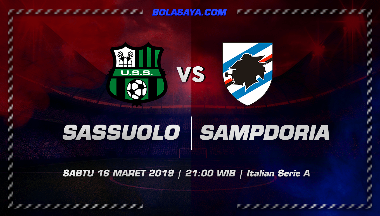 Prediksi Taruhan Bola Sassuolo vs Sampdoria 16 Maret 2019