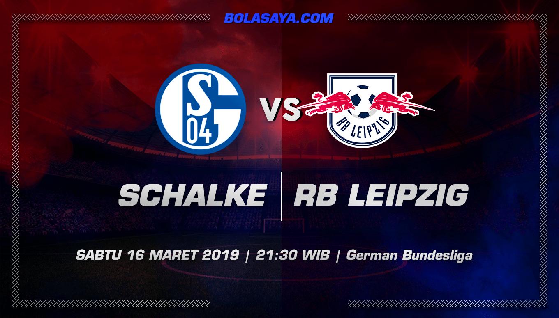 Prediksi Taruhan Bola Schalke vs RB Leipzig 16 Maret 2019