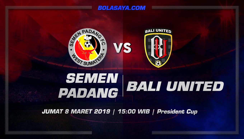Prediksi Taruhan Bola Semen Padang vs Bali United 8 Maret 2019