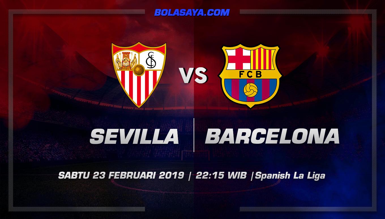 Prediksi Taruhan Bola Sevilla vs Barcelona 23 Februari 2019