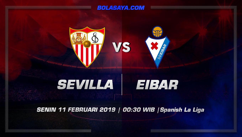 Prediksi Taruhan Bola Sevilla vs Eibar 11 Februari 2019