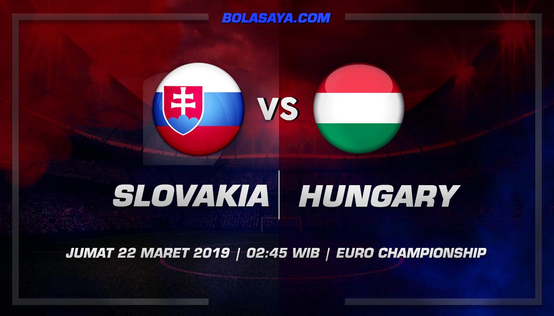 Prediksi Taruhan Bola Slovakia vs Hungary 22 Maret 2019