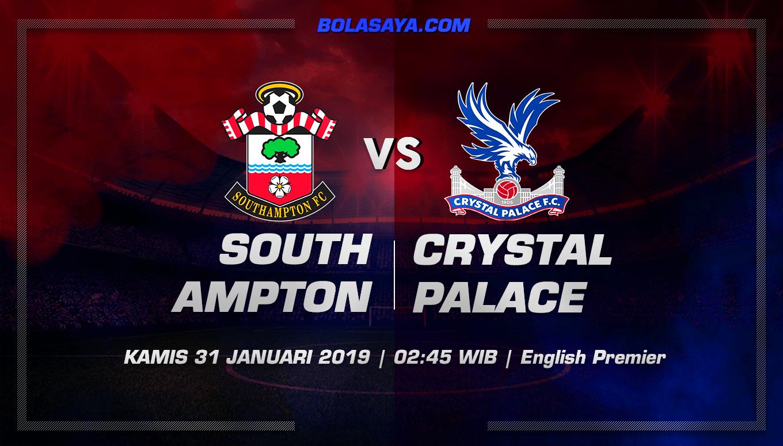Prediksi Taruhan Bola Southampton vs Crystal Palace 31 januari 2019