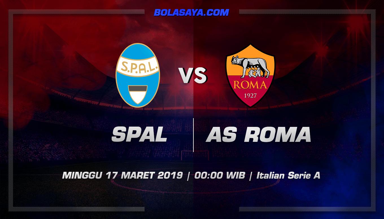 Prediksi Taruhan Bola Spal vs AS Roma 17 Maret 2019