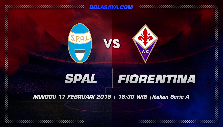 Prediksi Taruhan Bola Spal vs Fiorentina 17 Februari 2019