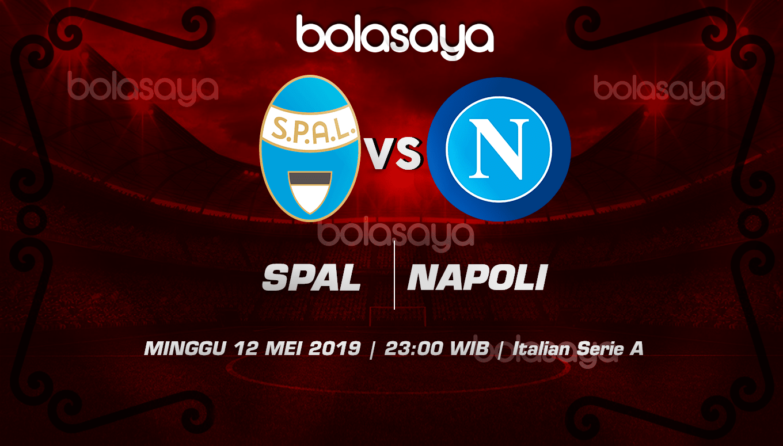 Prediksi Taruhan Bola Spal vs Napoli 12 Mei 2019