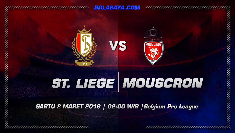 Prediksi Taruhan Bola Standard Liege vs Mouscron-Peruwelz 2 Maret 2019