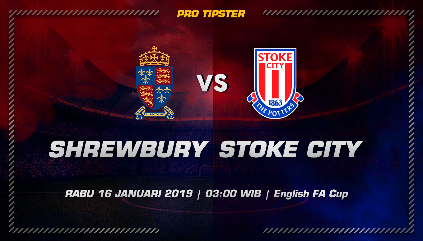 Prediksi Taruhan Bola Shrewsbury vs Stoke City 16 Januari 2019