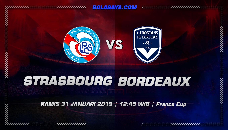 Prediksi Taruhan Bola Strasbourg vs Bordeaux 31 Januari 2019