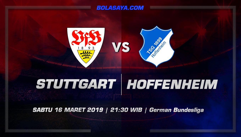 Prediksi Taruhan Bola Stuttgart vs Hoffenheim 16 Maret 2019
