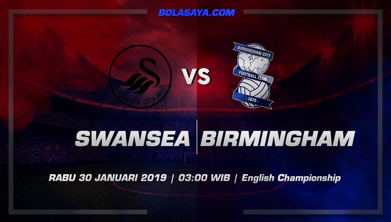 Prediksi Taruhan Bola Swansea City vs Birmingham 30 Januari 2019