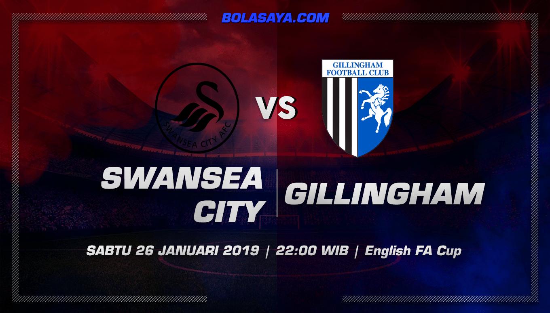 Prediksi Taruhan Bola Swansea vs Gillingham 26 Januari 2019