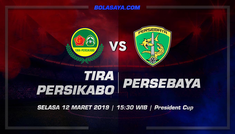 Prediksi Taruhan Bola TIRA Persikabo vs Persebaya 12 Maret 2019