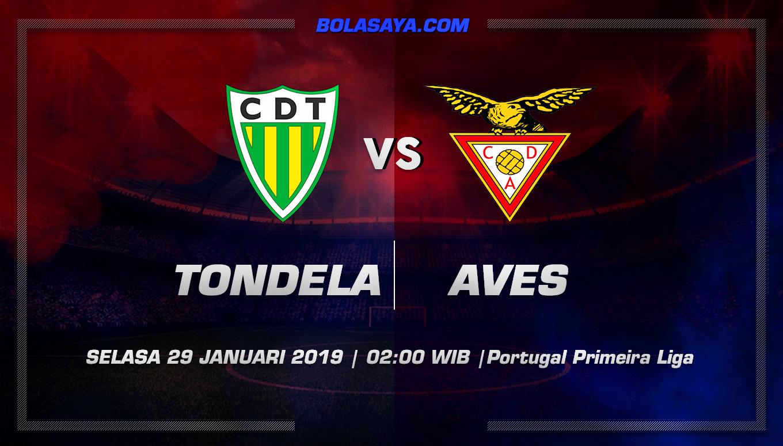 Prediksi Taruhan Bola Tondela vs Aves 29 January 2019