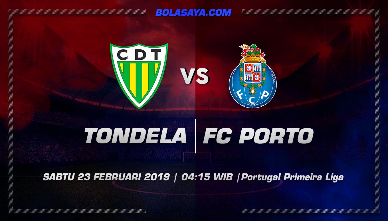 Prediksi Taruhan Bola Tondela vs Porto  23 Februari 2019