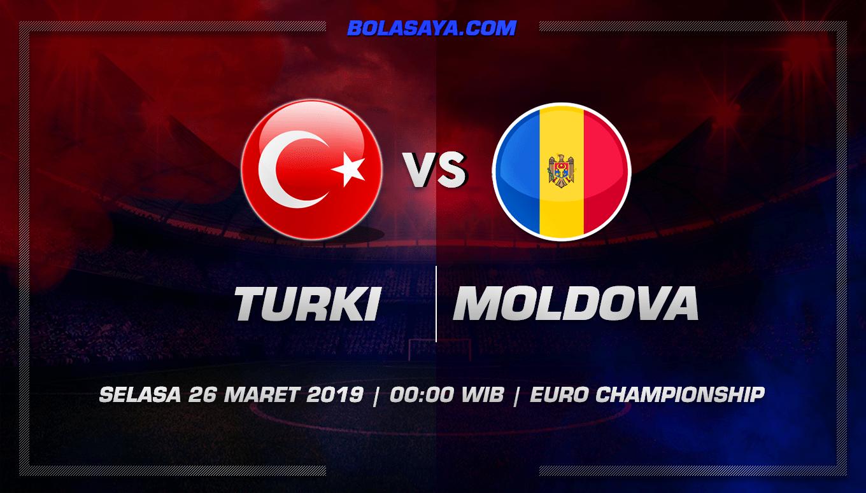 Prediksi Taruhan Bola Turki vs Moldova 26 Maret 2019